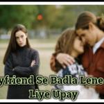 Boyfriend Se Badla Lene Ke Liye Upay